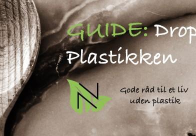 Guide: Drop plastik i din hverdag