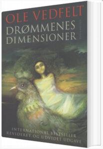 Drømmenes Dimensioner, Ole Vedfelt, Bøger om drømme, drømmetydnings bøger, tydning af drømme, drømme bøger