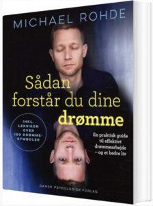 Sådan Forstår Du Dine Drømme, Michael Rohde, Bøger om drømme, drømmetydnings bøger, tydning af drømme, drømme bøger